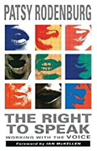 The Right to Speak: Working with the Voice…