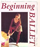 Beginning Ballet: From the Classroom to the…