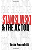 Benedetti, Jean: Stanislavski and the Actor