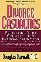 Divorce Casualties: Protecting Your Children…