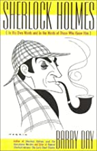Sherlock Holmes: In His Own Words and in the…