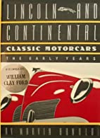 Lincoln and Continental Classic Motorcars:…