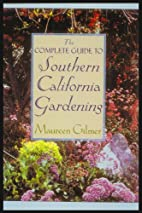 The Complete Guide to Southern California…