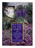 Gilmer, Maureen: Rooted in the Spirit: Exploring Inspirational Gardens