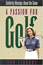A Passion for Golf: Celebrity Musings About…
