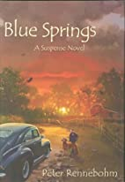 Blue Springs: A Suspense Novel by Peter…