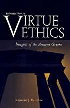 Introduction to Virtue Ethics: Insights of…