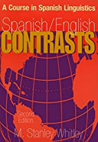 Spanish/English Contrasts: A Course in…