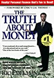 "Ric Edelman: The Truth About Money: ""Because Money Doesn't Come With Instructions"""