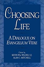 Choosing Life: A Dialogue on Evangelium…