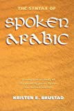Brustad, Kristen: The Syntax of Spoken Arabic: A Comparative Study of Moroccan, Egyptian, Syrian, and Kuwaiti Dialects (Arabic Edition)