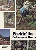 Brown, Bill: Packin&#39; in on Mules and Horses