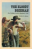 Johnson, Dorothy M.: The Bloody Bozeman