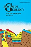 Halka Chronic: Roadside Geology of New Mexico