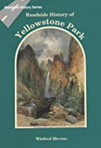 Roadside History of Yellowstone Park…