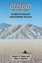 Geology Underfoot in Death Valley and Owens…