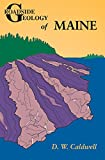 Caldwell, Dabney W.: Roadside Geology of Maine