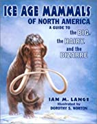 Ice Age Mammals of North America by Ian…