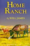 James, Will: Home Ranch