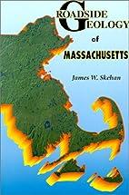 Roadside Geology of Massachusetts (Roadside…