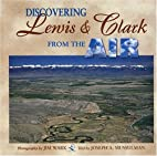 Discovering Lewis & Clark from the Air by…