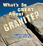 What's So Great About Granite?…