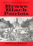 Brave black patriots (Heroes and heroines of…