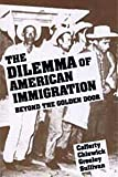 Cafferty, Pastora Juan: Dilemma of American Immigration Beyond the Golden Door