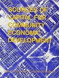 Smollen, Leonard E.: Sources of Capital for Community Economic Development