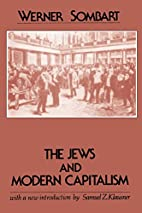 The Jews and Modern Capitalism by Werner…