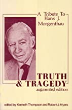 Truth and tragedy: A tribute to Hans J.…