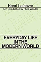 Everyday Life in the Modern World by Henri…