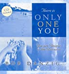 There Is Only One You: You Are Unique in the…