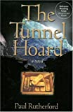 Rutherford, Paul: The Tunnel Hoard