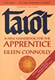 Connolly, Eileen: Tarot: A New Handbook for the Apprentice  Classic Ride Waite