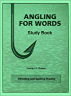 Angling for Words : Decoding and Spelling…