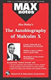 Research & Education Assn Staff: Alex Haley's the Autobiography of Malcom X