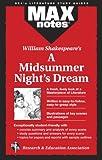 Rae M.A., Gail: Midsummer Night's Dream, A: (MAXNotes Literature Guides)