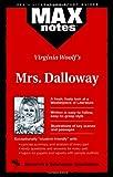 Gracer, David M.: Mrs. Dalloway: (MAXNotes Literature Guides)