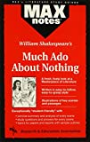 Irvine, Louva Elizabeth: Much Ado About Nothing: (MAXNotes Literature Guides)
