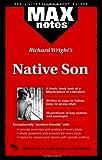 Bucci, Richard: Native Son: (MAXNotes Literature Guides)