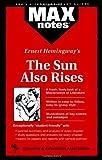 Hunter-Gillespie, Connie: Sun Also Rises, The: (MAXNotes Literature Guides)