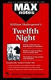Kolman, Frederic: Twelfth Night: (MAXNotes Literature Guides)