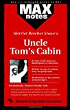 Research and Education Association Staff: Harriet Beecher Stowe's Uncle Tom's Cabin