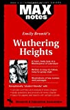 Research and Education Association Staff: Wuthering Heights (MAXNotes Literature Guides)