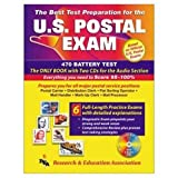 Research and Education Association: The Best Test Preparation for the U.S. Postal Exams: Entrance Test Battery 470 & Rural Carrier Test 460