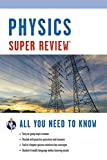 Research and Education Association: Physics: Super Review