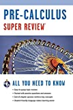 Research and Education Association: Pre-Calculus: Super Review