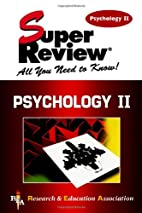 Psychology II Super Review by The Staff of…