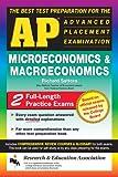 Sattora, Richard: AP Microeconomics and Macroeconomics (REA) - The Best Test Prep: The Best Test Prep for the Advanced Placement Exam (Advanced Placement (AP) Test Preparation)
